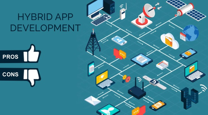Advantages and Disadvantages of Hybrid App Development in 2019