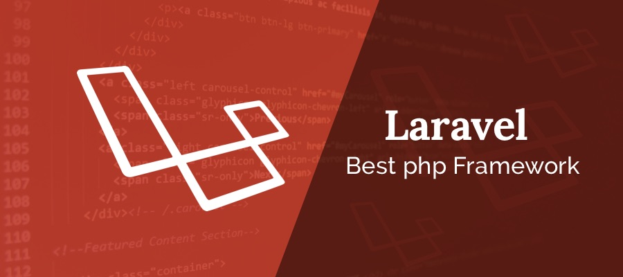 Top 5 Reasons Why To Choose Laravel Over Every Other Framework In 2019