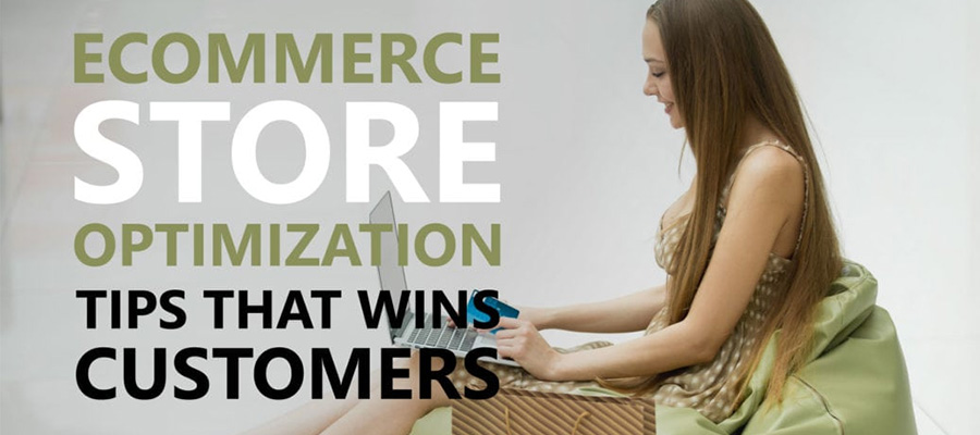 9 Ecommerce Store Optimization Tips That Boost Your Conversion In 2018