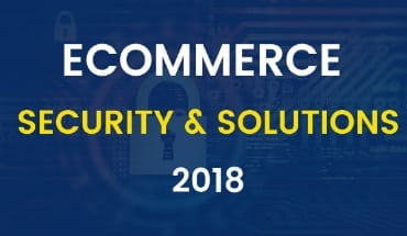 E-Commerce Security Infographics – Statistic, Issues, And Solutions for 2018