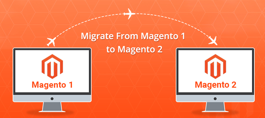 Migrate From-Magento 1 to Magento 2 -Today as June 2020