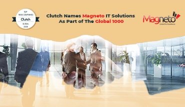 Clutch Names Magneto IT Solutions As Part of The Global 1000